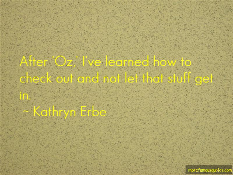 Kathryn Erbe Quotes Pictures 2