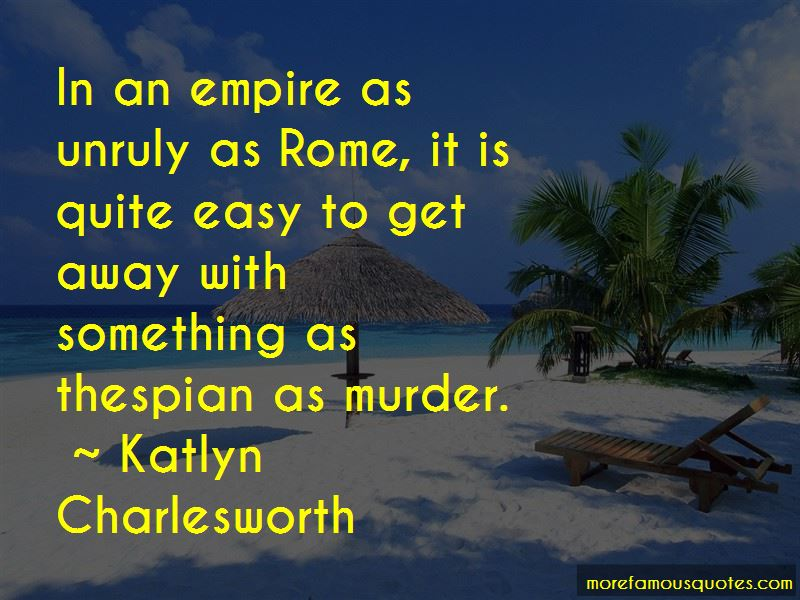 Katlyn Charlesworth Quotes Pictures 2