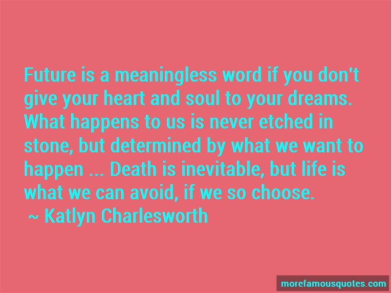 Katlyn Charlesworth Quotes Pictures 3
