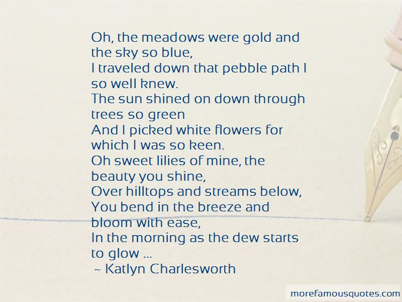 Katlyn Charlesworth Quotes