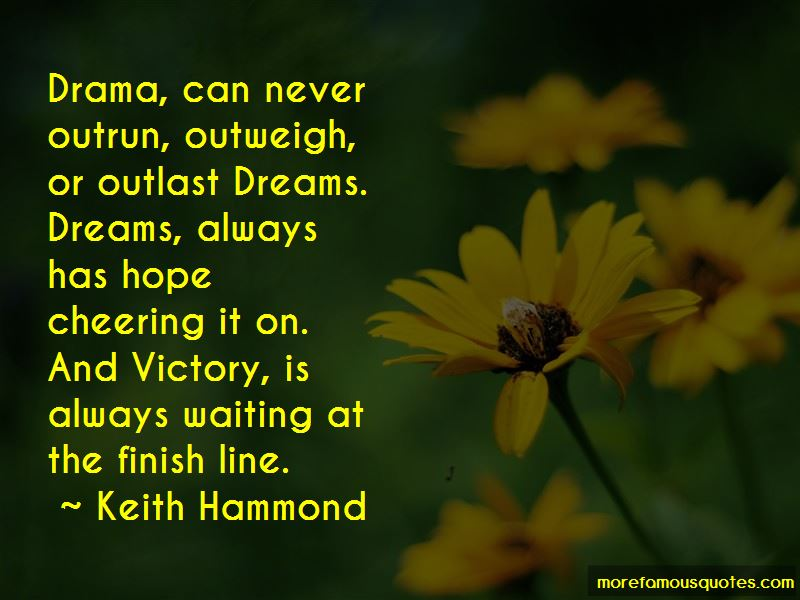 Keith Hammond Quotes