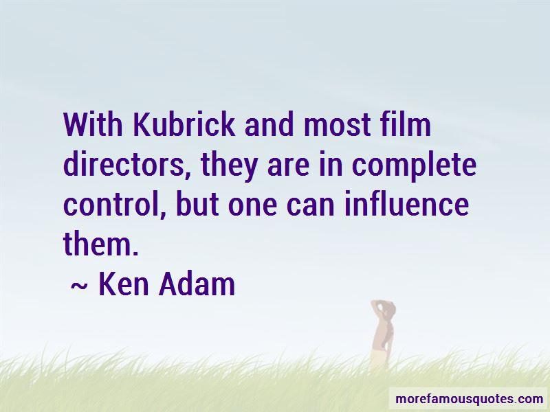 Ken Adam Quotes Pictures 2