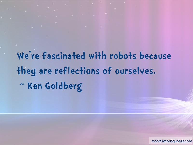 Ken Goldberg Quotes Pictures 3