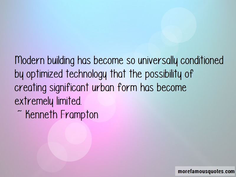 Kenneth Frampton Quotes Pictures 2