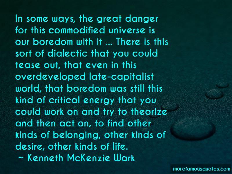 Kenneth McKenzie Wark Quotes