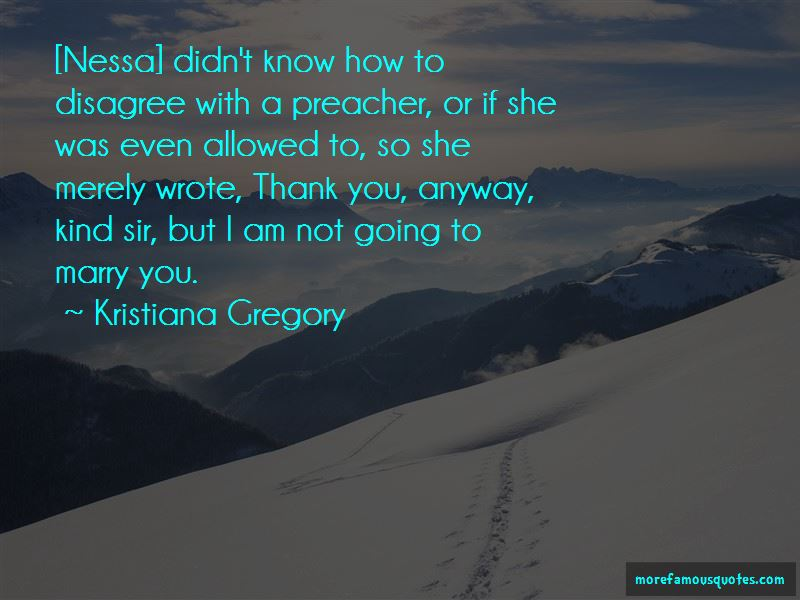 Kristiana Gregory Quotes Pictures 2