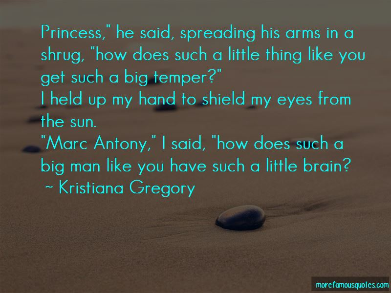 Kristiana Gregory Quotes