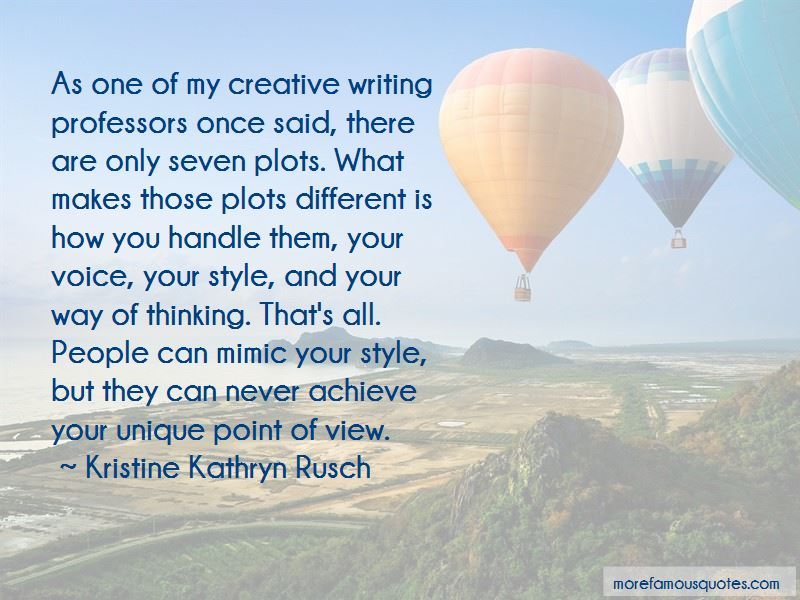 Kristine Kathryn Rusch Quotes Pictures 4