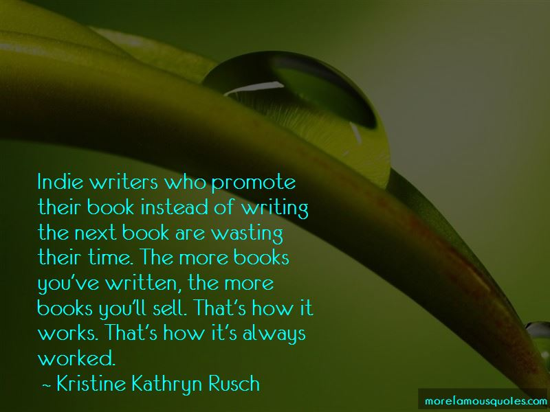 Kristine Kathryn Rusch Quotes