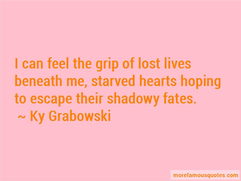 Ky Grabowski Quotes Pictures 3
