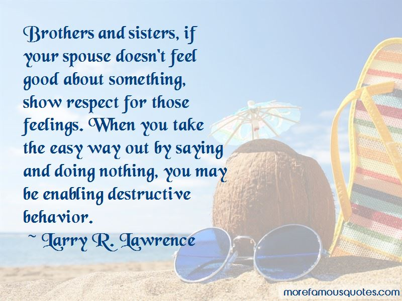 Larry R. Lawrence Quotes Pictures 2