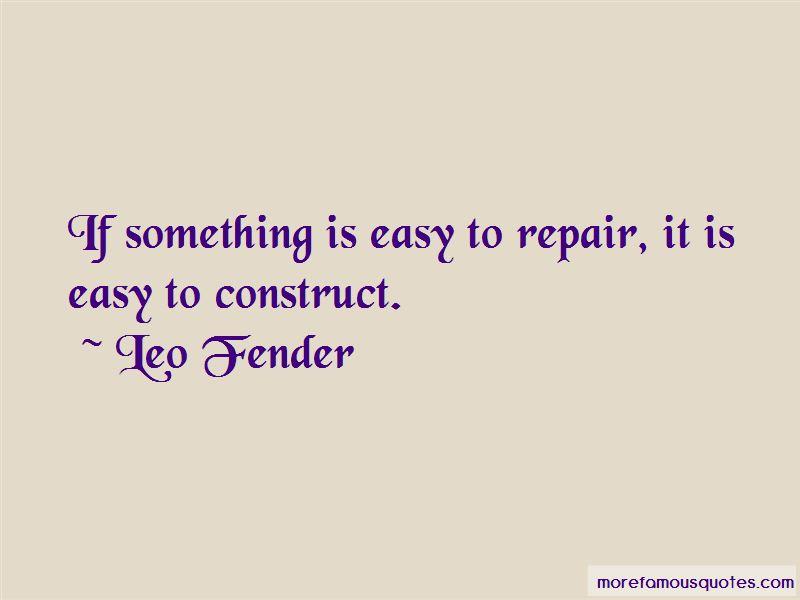 Leo Fender Quotes Pictures 3