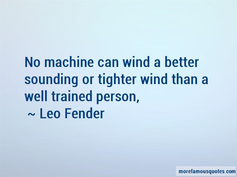 Leo Fender Quotes Pictures 4