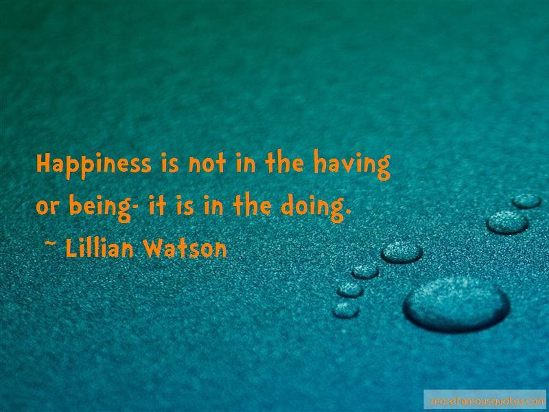 Lillian Watson Quotes