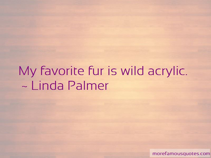 Linda Palmer Quotes Pictures 3
