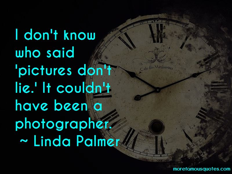 Linda Palmer Quotes Pictures 4