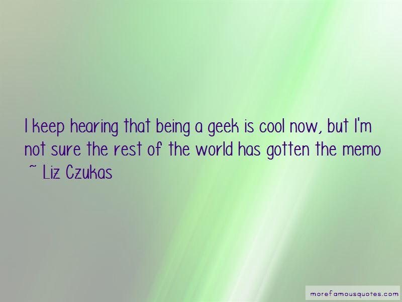 Liz Czukas Quotes Pictures 2