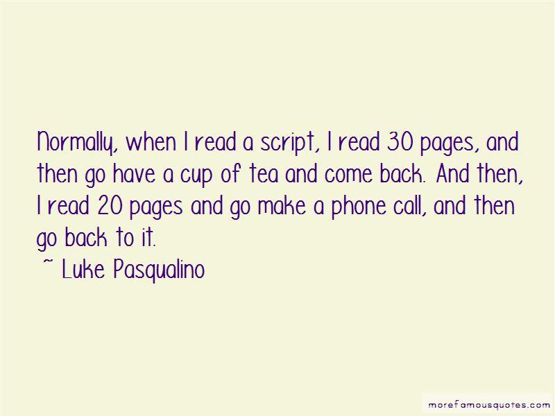 Luke Pasqualino Quotes Pictures 4