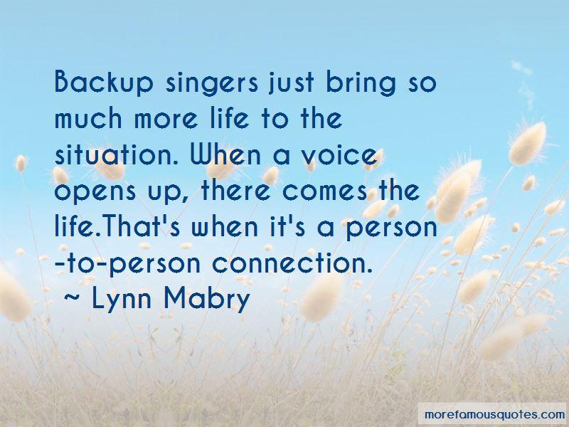Lynn Mabry Quotes