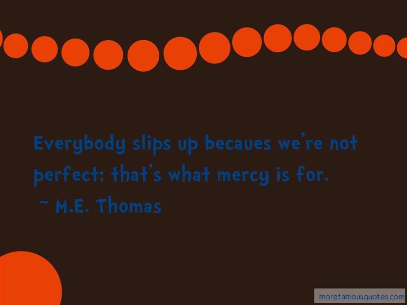 M.E. Thomas Quotes Pictures 2