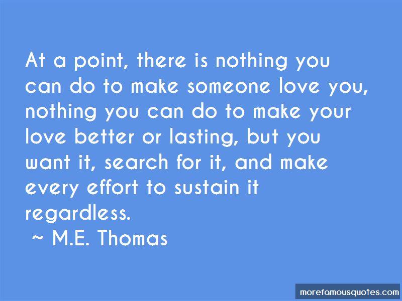 M.E. Thomas Quotes