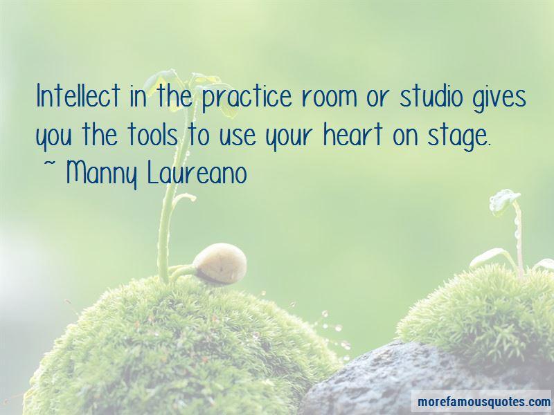 Manny Laureano Quotes Pictures 3