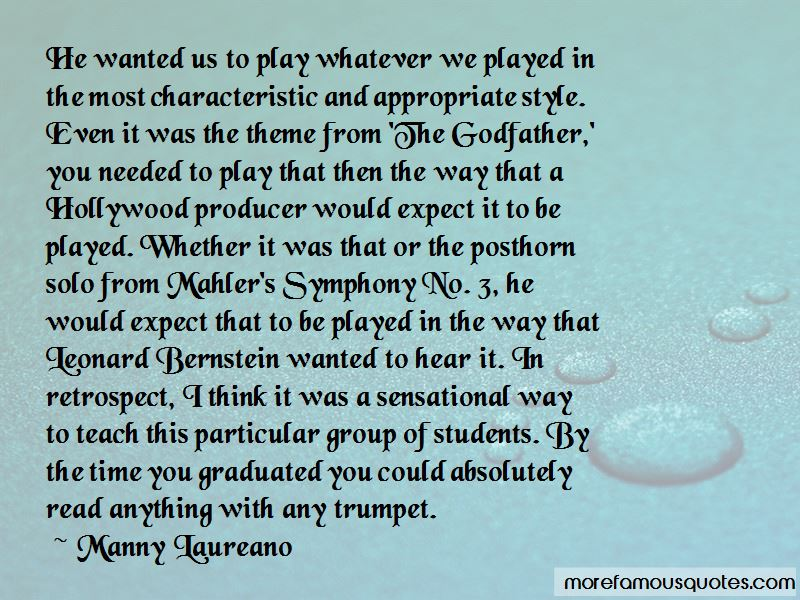 Manny Laureano Quotes