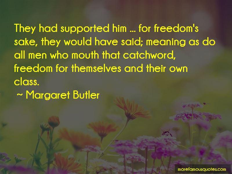 Margaret Butler Quotes