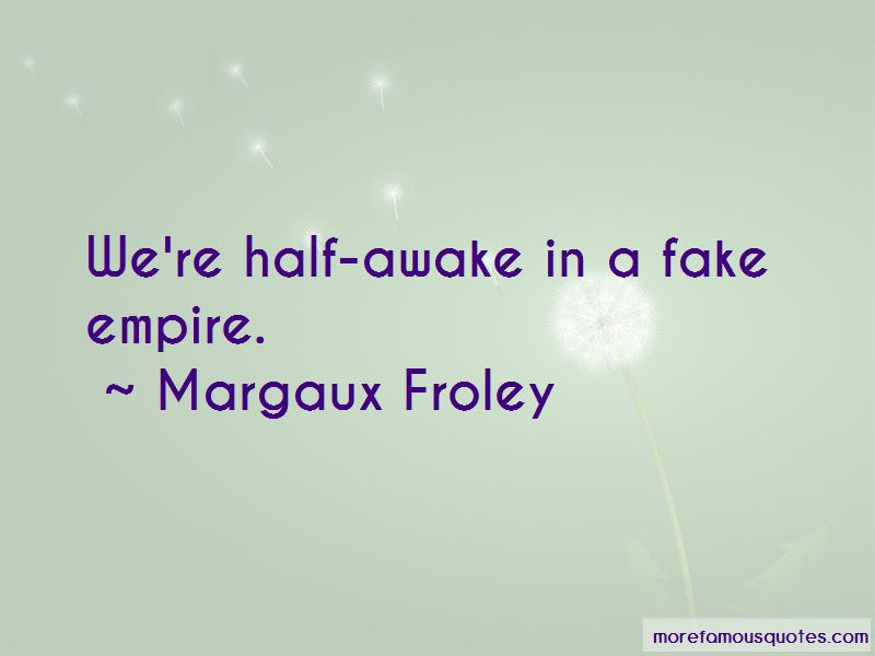 Margaux Froley Quotes Pictures 3
