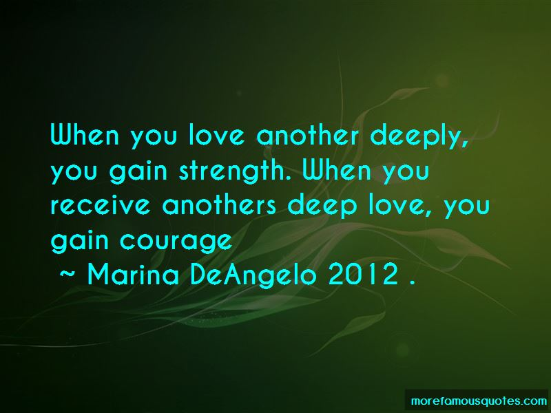 Marina DeAngelo 2012 . Quotes