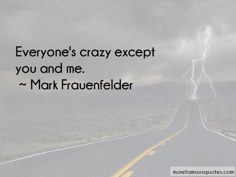 Mark Frauenfelder Quotes