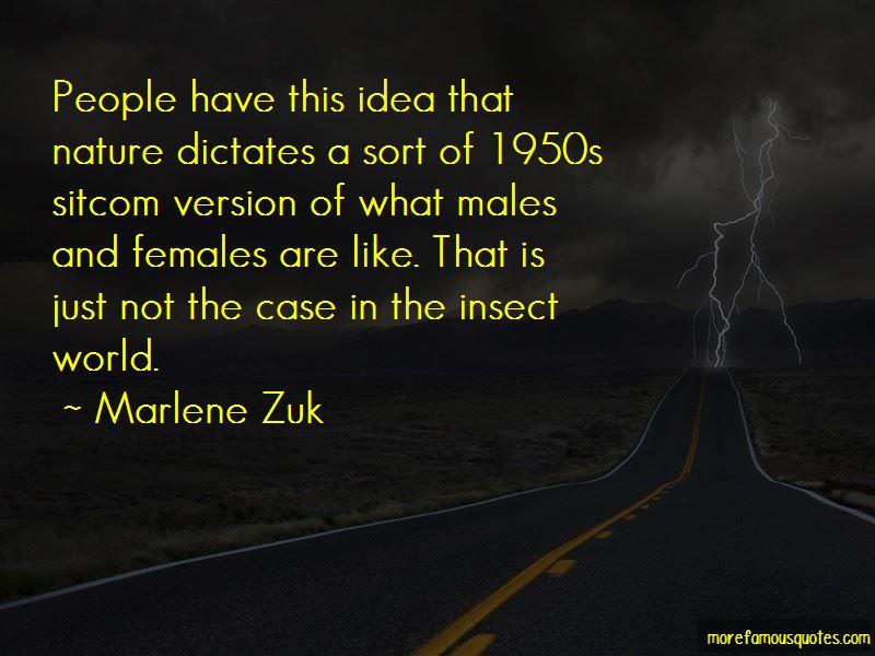 Marlene Zuk Quotes