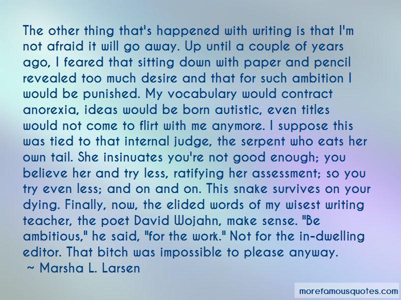 Marsha L. Larsen Quotes