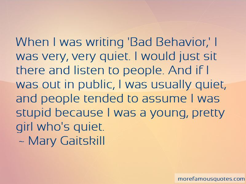 Mary Gaitskill Quotes Pictures 3