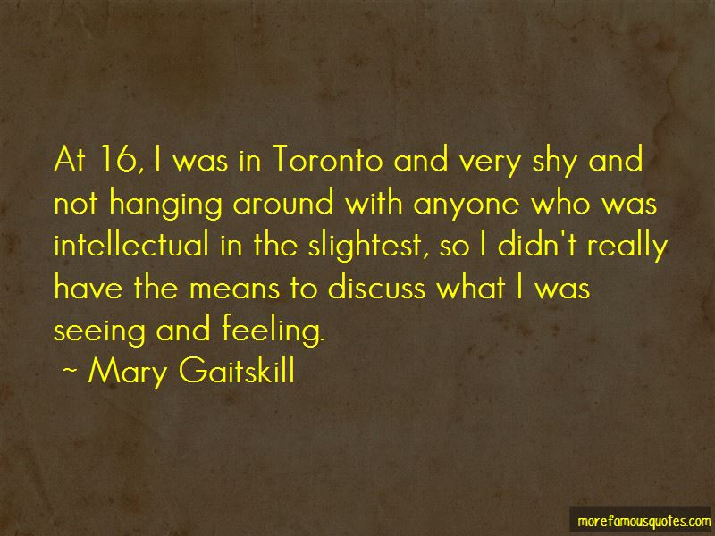 Mary Gaitskill Quotes Pictures 4