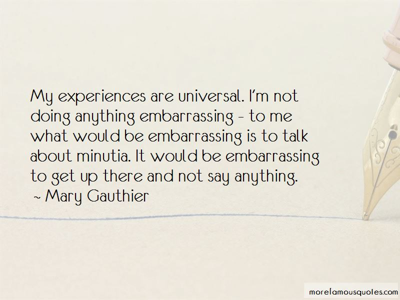 Mary Gauthier Quotes