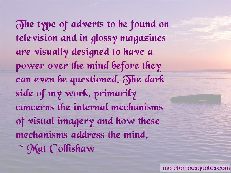 Mat Collishaw Quotes