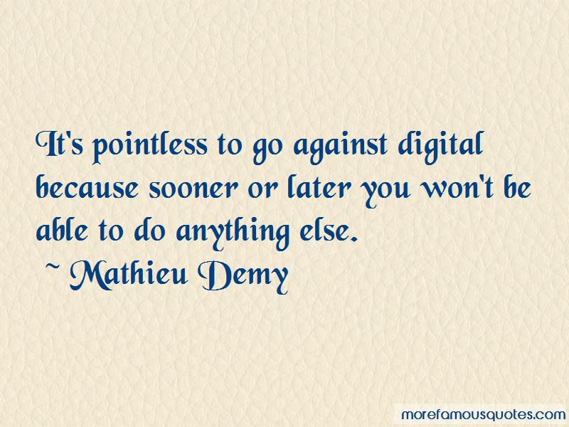 Mathieu Demy Quotes Pictures 2