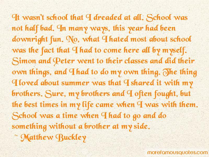 Matthew Buckley Quotes