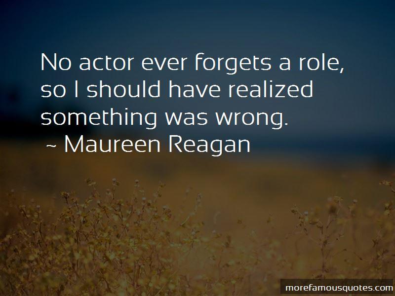 Maureen Reagan Quotes Pictures 2
