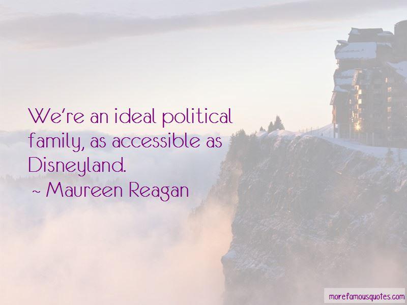 Maureen Reagan Quotes