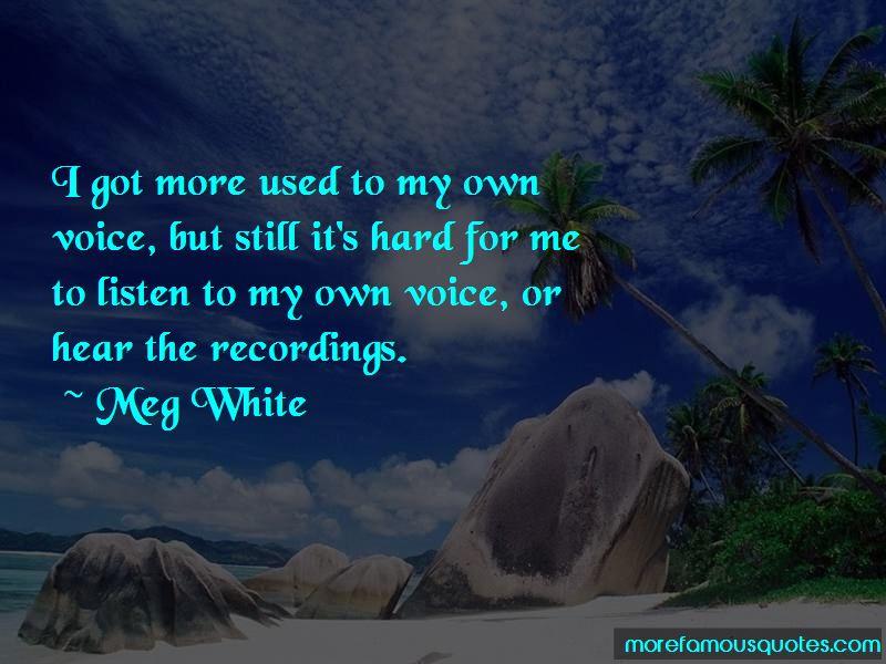 Meg White Quotes