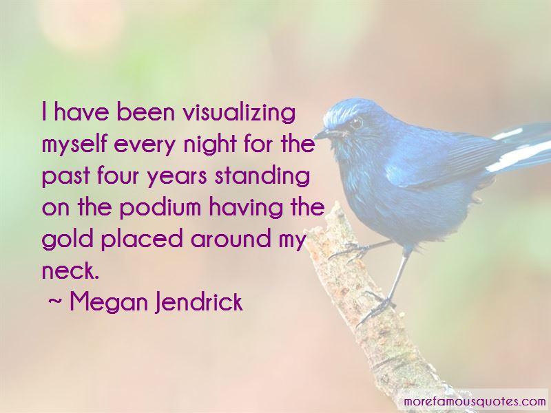 Megan Jendrick Quotes