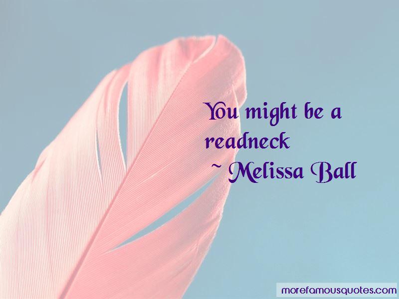 Melissa Ball Quotes