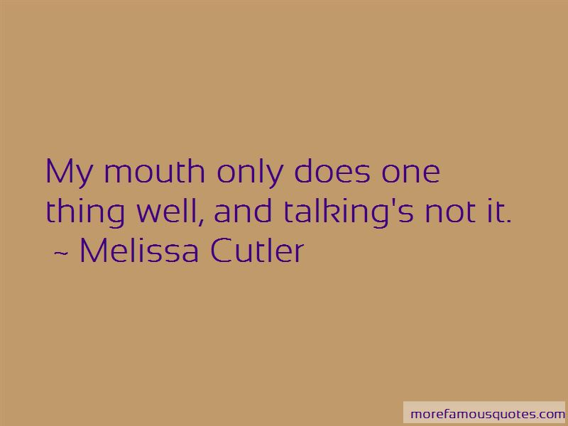 Melissa Cutler Quotes Pictures 3