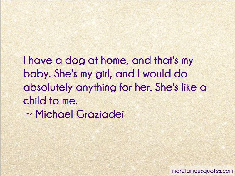Michael Graziadei Quotes