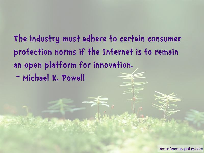 Michael K. Powell Quotes Pictures 4