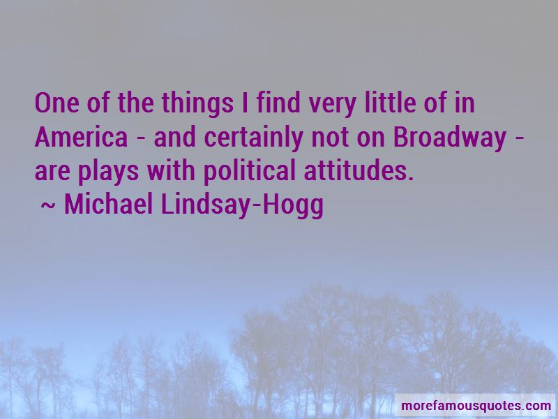 Michael Lindsay-Hogg Quotes Pictures 3