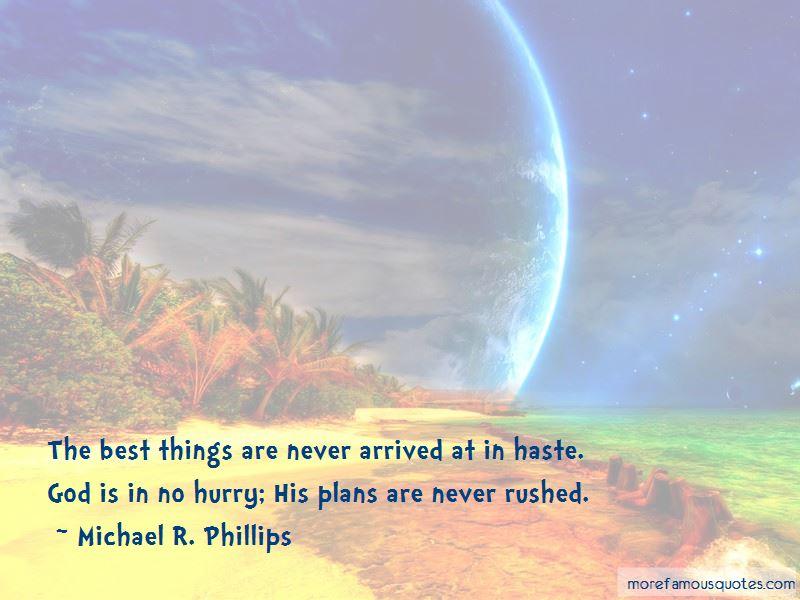 Michael R. Phillips Quotes