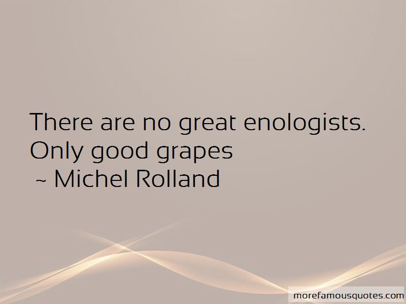 Michel Rolland Quotes